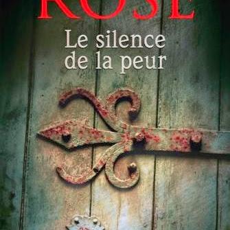 Le silence de la peur de Karen Rose