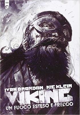 Viking - un fuoco esteso e freddo