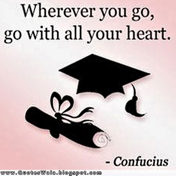 Graduation Quotes | Daily Quotes at QuotesWala