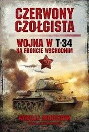http://lubimyczytac.pl/ksiazka/239814/czerwony-czolgista-wojna-w-t-34-na-froncie-wschodnim