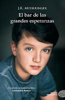 EL BAR DE LAS GRANDES ESPERANZAS J.R. MOEHRINGER