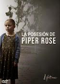 La posesión de Piper Rose (2011) ()