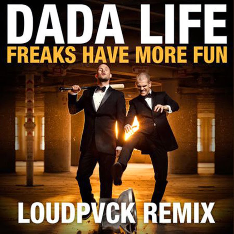 Dada Life - Freaks Have More Fun (Diskotek Remix)