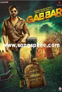 Gabbar is Back 2015 Download Free Mp3 Songs.pk