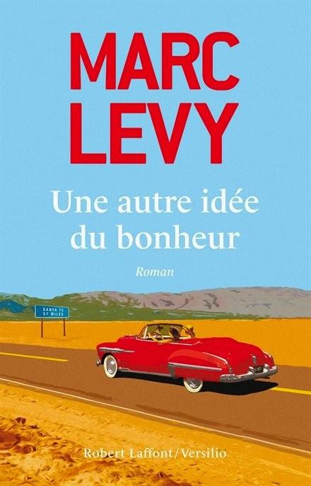 http://leden-des-reves.blogspot.fr/2014/12/une-autre-idee-du-bonheur-marc-levy.html