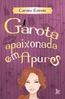Ms Book Worm #2 | Garota Apaixonada em Apuros, de Carolina Estrella