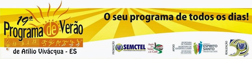 19º Programa de Verão de Atílio Vivácqua - ES