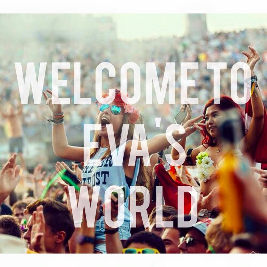 WELCOME TO EVA'S WORLD