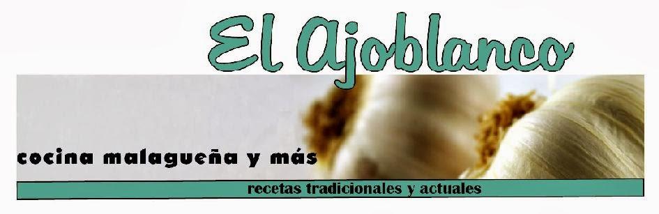 El ajoblanco, cocina de Málaga y más