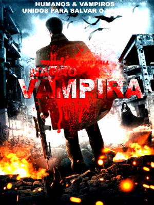 Filme Poster Nação Vampira DVDRip XviD & RMVB Dublado