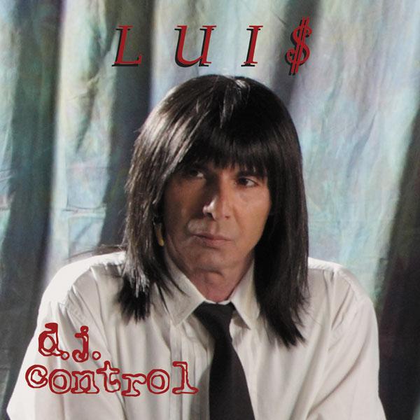 Lui$ – D.J. Control (Maxi 2011) + Bonus Track