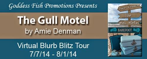 http://goddessfishpromotions.blogspot.com/2014/05/virtual-blurb-blitz-tour-gull-motel-by.html?zx=95e024610943b88