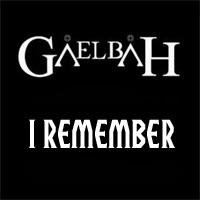 I Remember: el segundo videoclip de Gaelbah