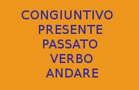 10 FRASI PRONTE CON IL CONGIUNTIVO PRESENTE E PASSATO DEL VERBO ANDARE IN ITALIANO