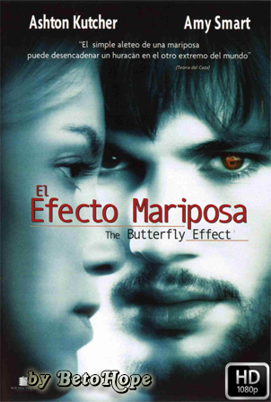 El Efecto Mariposa [1080p] [Latino-Ingles] [MEGA]