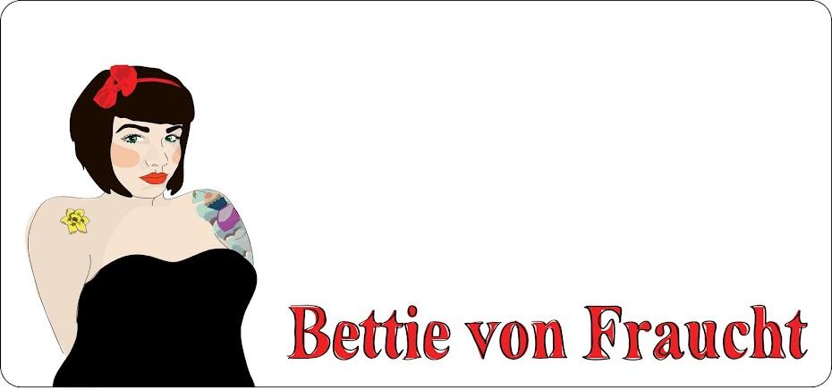 Bettie von Fraucht