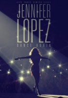 Jennifer Lopez: Dance Again (2014)