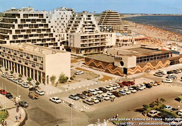 La Grande Motte - L'ancien casino  Architecte: Jean Balladur  Construction: