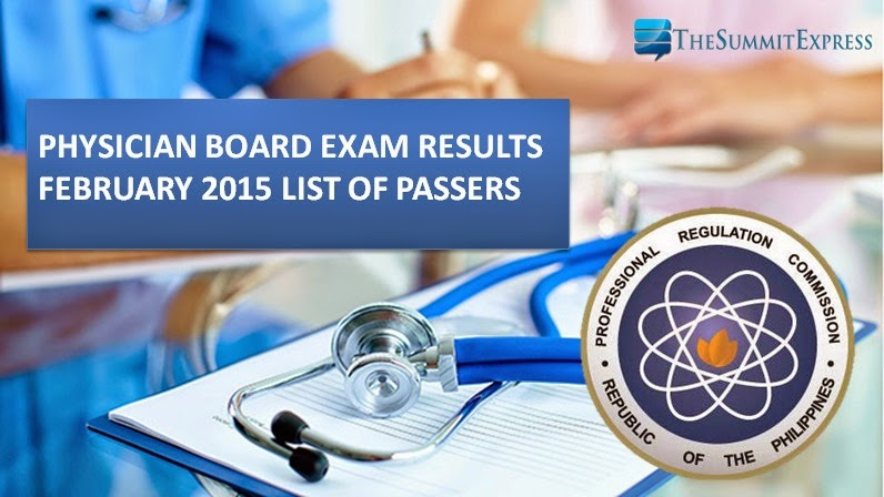 List of Passers: Physician Board Exam Results February 2015