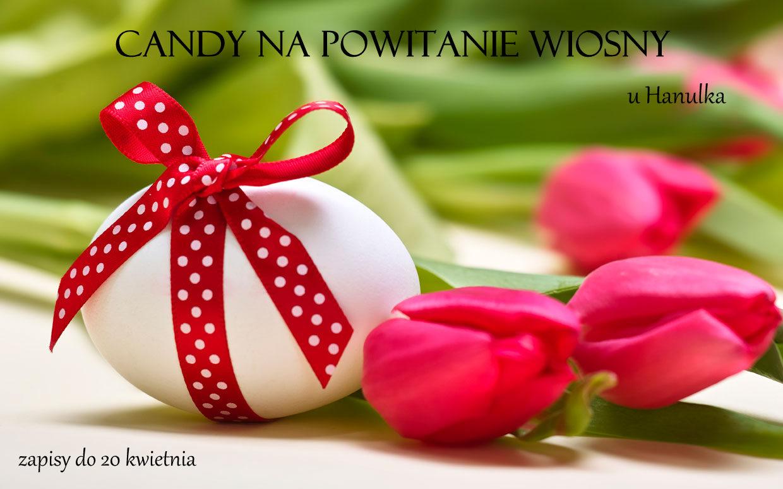 Candy na powitanie wiosny u Hanulka
