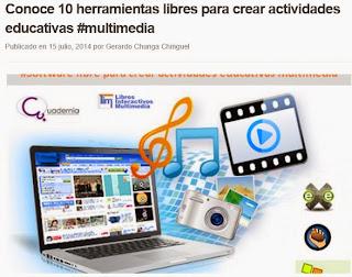 http://www.profesoronline.net/2014/07/15/conoce-10-herramientas-libres-para-crear-actividades-educativas-multimedia/