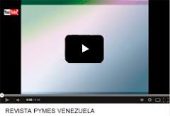 REVISTA PYMES VENEZUELA. Abra este enlace como nueva entrada, con el botón derecho del mouse