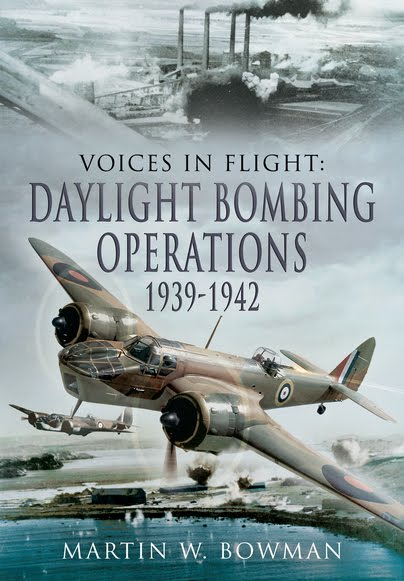Voices In Flight: Daylight Bombing Operations 1939-1942