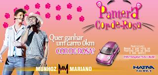 """Concurso Cultural """"Pantera Cor de Rosa do Munhoz & Mariano"""""""