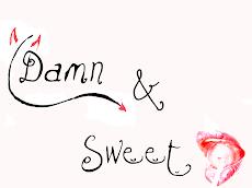Damn/Sweet