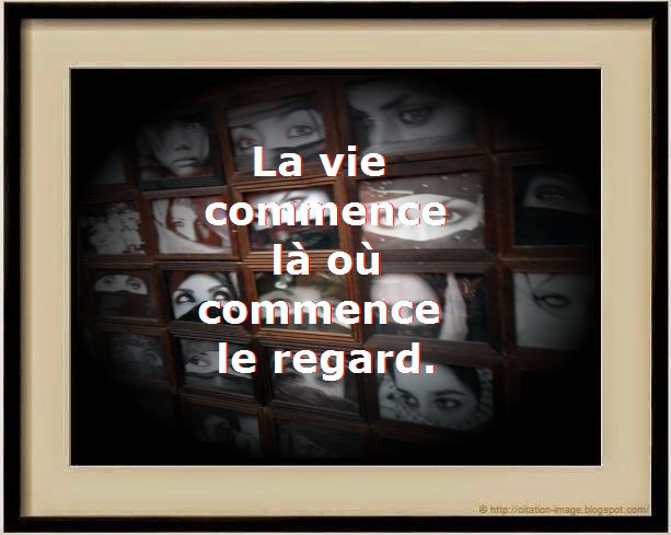Belle Citation en image sur le Regard
