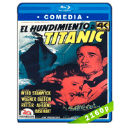 El hundimiento del Titanic (1953) 4K Audio Dual Latino-Ingles