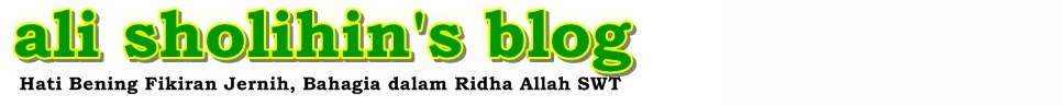 ALI SHOLIHIN'S BLOG