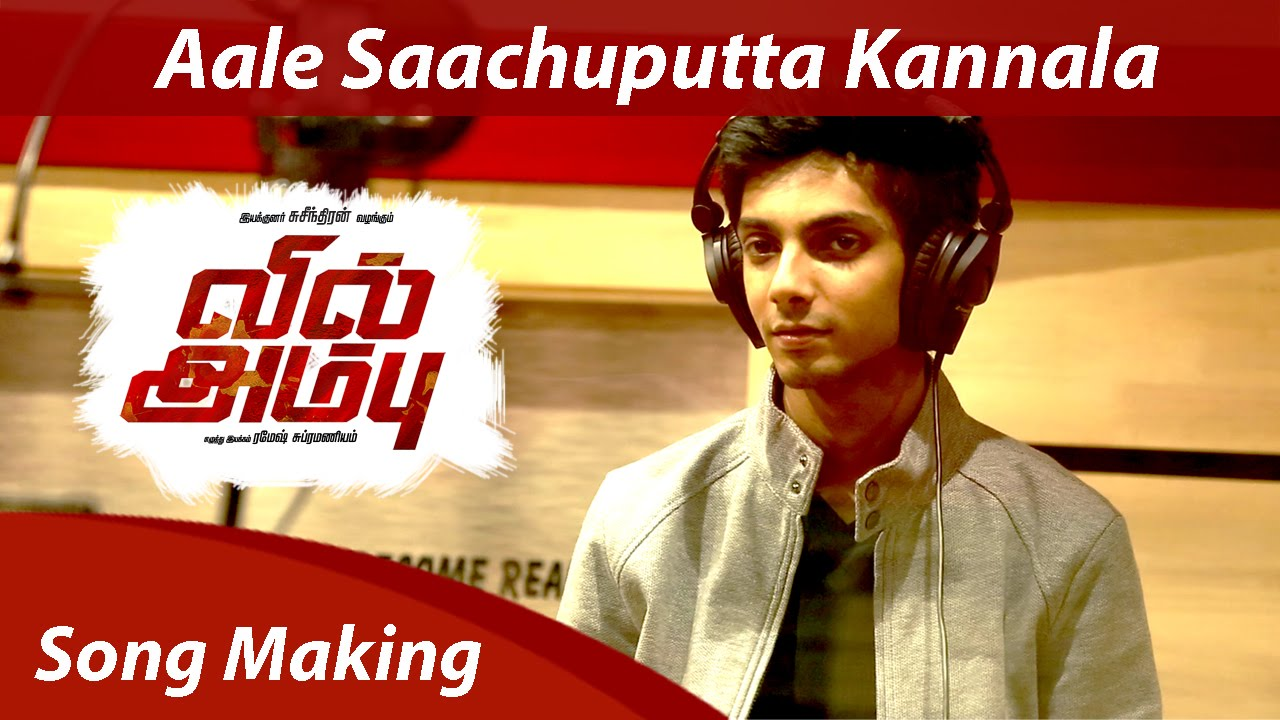 Making of Aale Saachuputta – Vil Ambu – Navin – Anirudh Ravichander – Orange Music (1)