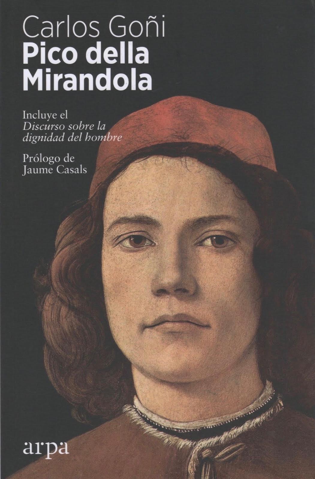 Carlos Goñi (Pico della Mirandola) Incluye el Discurso sobre la dignidad del hombre
