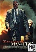 Man On Fire (2004) BRrip 720p Latino-Ingles