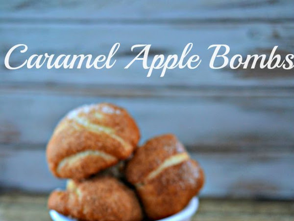 Caramel Apple Bombs