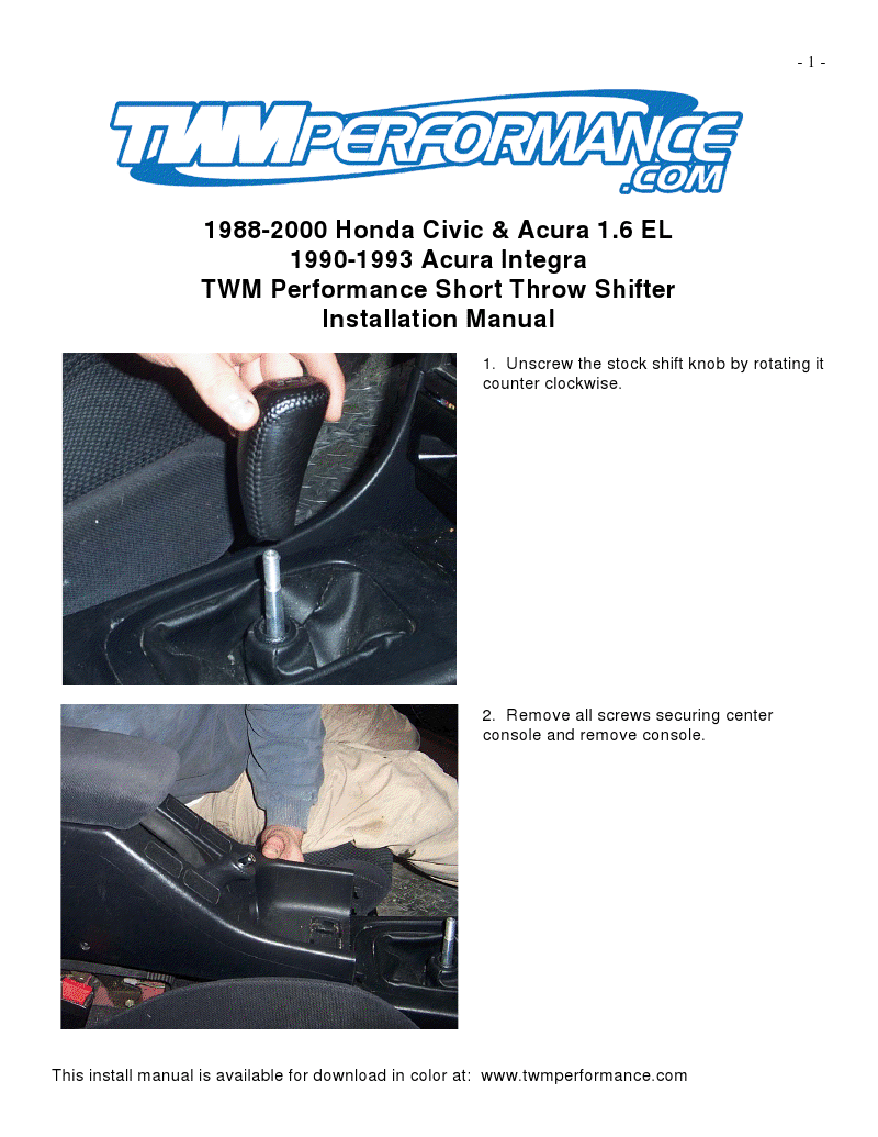 Filename: 1988-2000 Honda Civic & Acura 1.6 EL 1990-1993 Acura Integra  Manuals Language: English Source: www.twmperformance.com. File : PDF