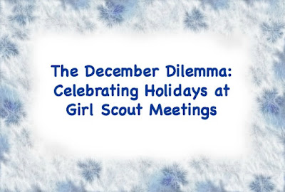 How to handle the December Dilemma at Girl Scout meetings