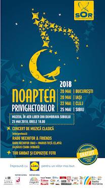 NOAPTEA PRIVIGHETORILOR, 25 MAI 2018