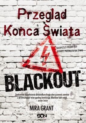 """Blackout"" Mira Grant - recenzja"