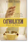 Catholicism: East of Eden