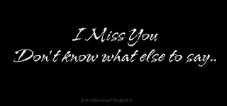 I Miss You. Don't know what else to say.