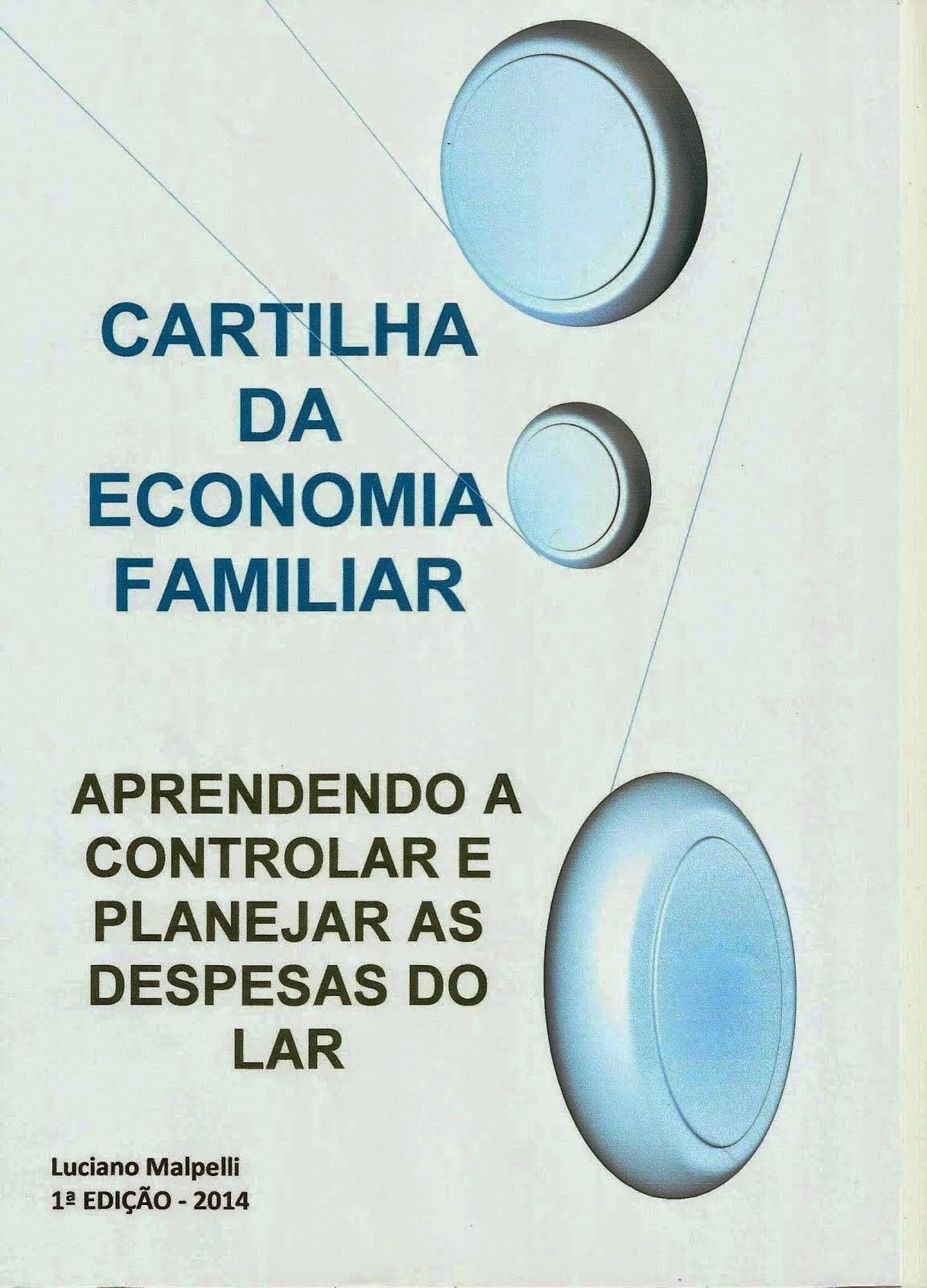 Baixar Aqui: Cartilha Economia Familiar!