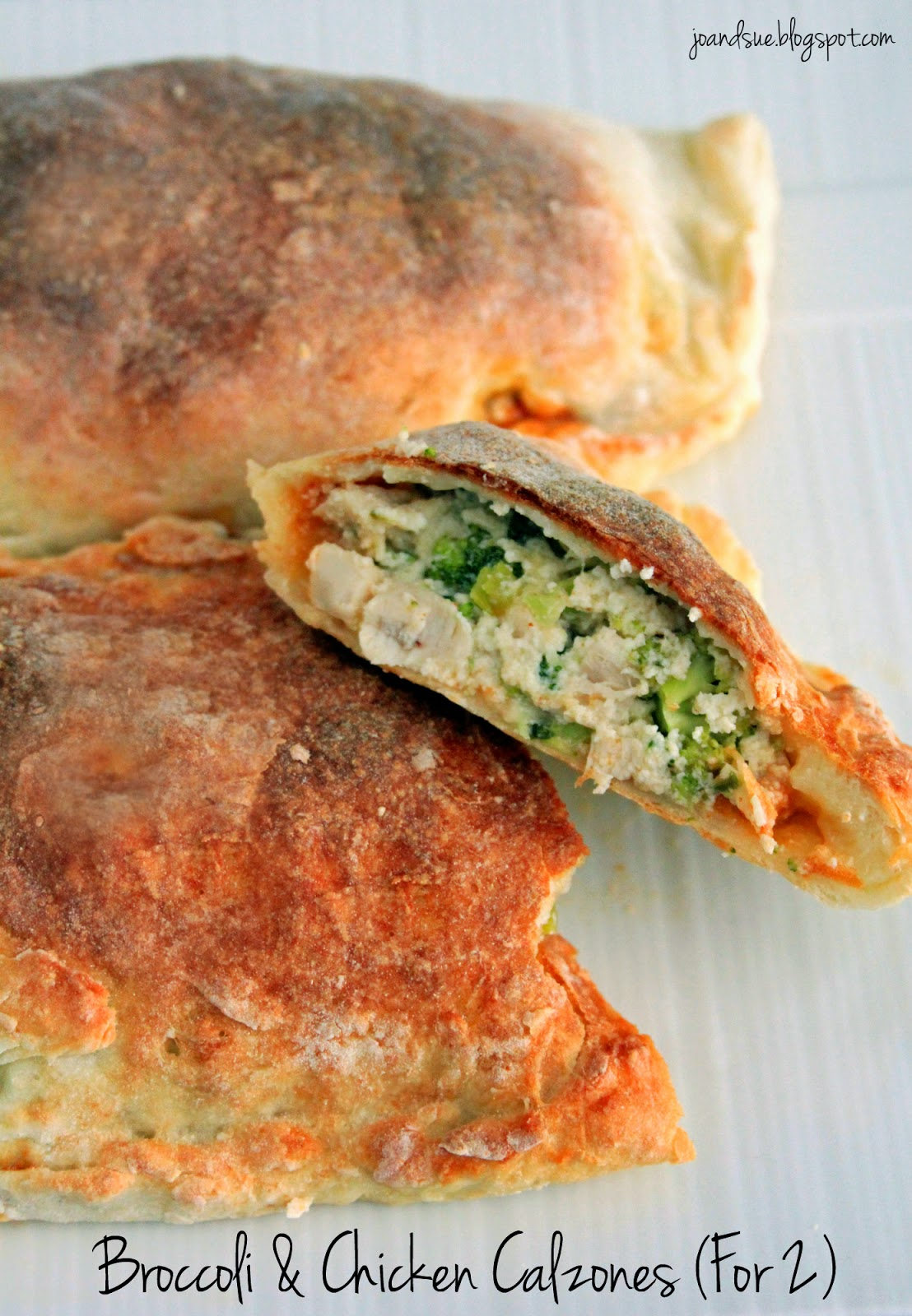 Jo and Sue: Broccoli & Chicken Calzones (For 2)