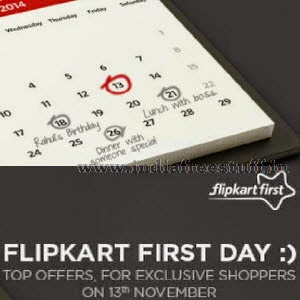 Flipkart: Exclusive offers for Flipkart First Customers [upcoming 13th November 2014]