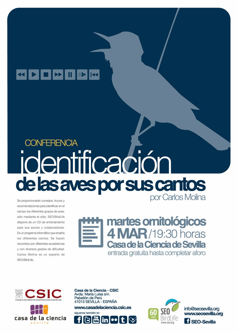 """Conferencia ornitológica organizada por el Grupo Local SEO-Sevilla de SEO/BirdLife en el Museo Casa de la Ciencia de Sevilla.""""Identificación de las aves por sus cantos"""". Por Carlos Molina."""