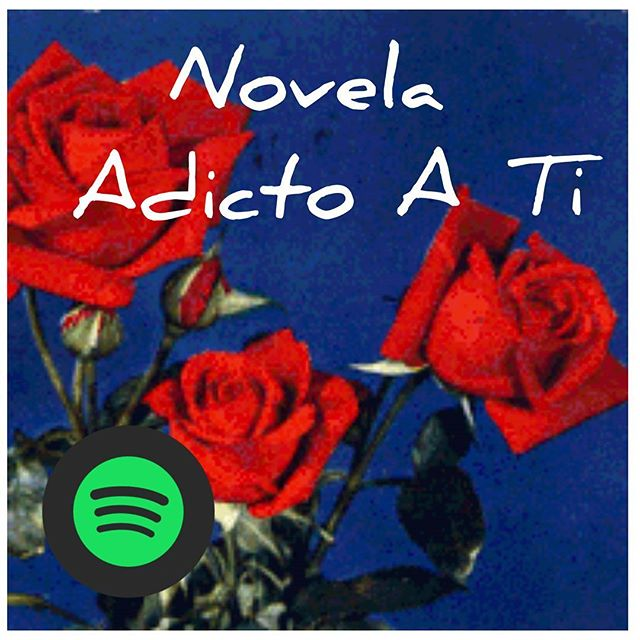 Playlist de Adicto A Ti - Spotify