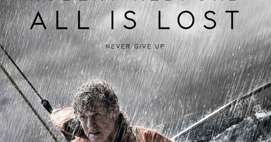 All Is Lost 2013  Rotten Tomatoes  Movie Trailers