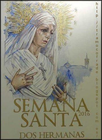 """Cartel de la Semana Santa de Dos Hermanas 2016. """"BAJO TU AMPARO"""""""