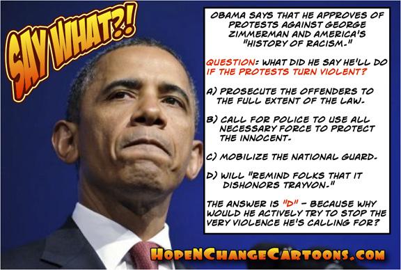 obama, obama jokes, cartoon, trayvon, zimmerman, hope n' change, hope and change, stilton jarlsberg, conservative, protests
